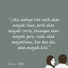 Quotes Dilan Quotes For Quotes Dilan Tentang Rindu Www Quotesmixer
