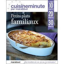 cuisine minute par marabout cuisine minute petits plats familiaux broché collectif achat