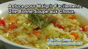 cuisine pour maigrir astuce pour maigrir facilement une bonne soupe aux choux