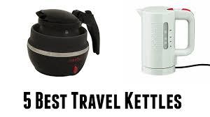 Best travel kettles buy in 2017