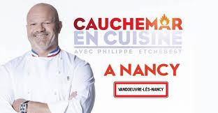 emission cauchemar en cuisine philippe etchebest l émission cauchemar en cuisine à vandoeuvre sera diffusée ce