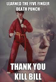 Kill Bill Meme - five finger death punch meme google search five finger death