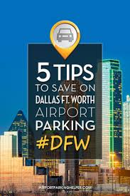 Dallas Fort Worth Airport Terminal Map by Dfw Airport Parking How To Book The Best Long Term Dfw Parking