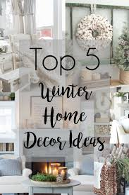 January Decorations Home January Home Decor Home Decor The Best Ideas And Diy Of January