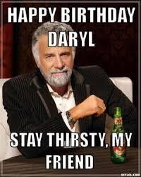 Daryl Meme - happy birthday daryl cakewalk forums