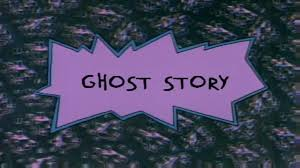 ghost story rugrats wiki fandom powered by wikia