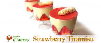 cuisine de a à z verrines christophe felder s strawberry tiramisu