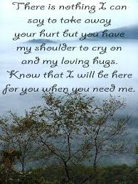 Friends Comfort Quotes Quotes For Grieving And Comfort