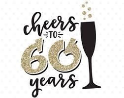 60 year wedding anniversary cheers to 60 years etsy