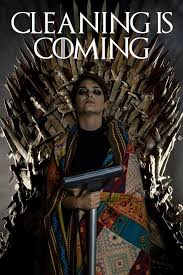 Cleaning Meme - game of thrones cleaning is coming game of thrones know your meme