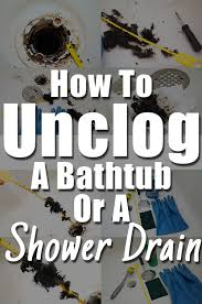 How To Unclog A Bathtub Naturally How To Unclog A Bathtub Or Shower Drain From Hair