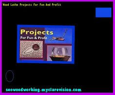 Wooden Lathe Projects Woodworking Plans by Easy Wood Lathe Projects 095101 Woodworking Plans And Projects
