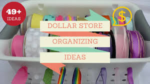 49 mind blowing dollar store organizing ideas to get your home a