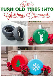 Christmas Decorations For Outside To Make how to make giant christmas ornaments from old tires christmas