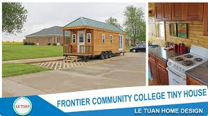 le tuan home design frontier community college tiny house tiny