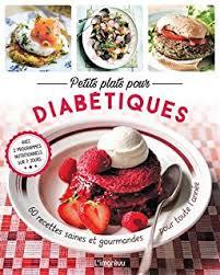 cuisine pour diabetique amazon fr livre de cuisine pour diabétiques chantecler livres