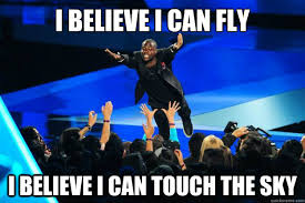 I Believe I Can Fly Meme - i believe i can fly i believe i can touch the sky flying kevin