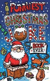 the funniest christmas joke book ever joe king 9781849395083