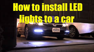 how to install led lights to a car only with 3 youtube