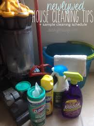Home Cleaning Tips Newlywed House Cleaning Tips U0026 Sample Cleaning Schedule For Busy