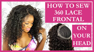 the best sew in human hair 360 lace frontal install tutorial sew in weave l no glue l no hair