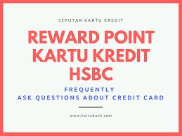 persyaratan buat kartu kredit hsbc cara tukar reward point kartu kredit hsbc