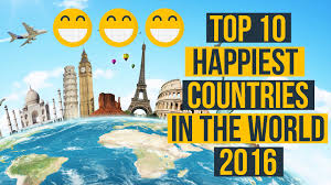 top 10 happiest countries in the world 2016 youtube