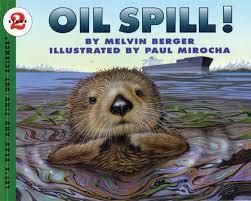 oil spill melvin berger scholastic