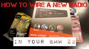 bmw z3 aftermarket radio install youtube