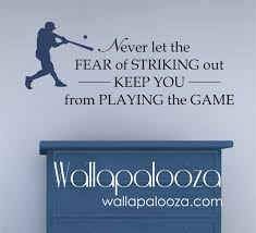 baseball wall decal never let the fear of striking out wall zoom