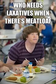 Mom The Meatloaf Meme - funny for meatloaf memes funny www funnyton com