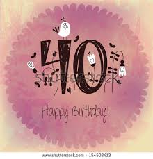 40th birthday stock images royalty free images u0026 vectors