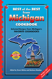 best of the best from michigan cookbook selected recipes from
