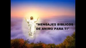 imagenes biblicas mensajes mensajes biblicos de aliento youtube