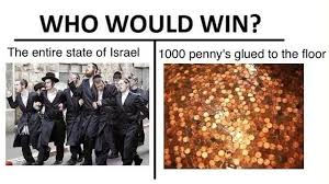 Israel Memes - my money is on the jews meme by jrpimpin memedroid