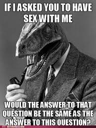 Raptor Memes - dating fails logic raptor dating fails wins funny memes
