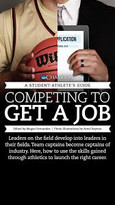 How To Describe Leadership Skills On Resume A Student Athlete U0027s Guide Competing To Get A Job An Ncaa