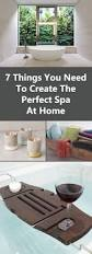 7 things you need to create the perfect spa at home contemporist