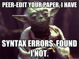 Edit Memes - peer edit your paper i have syntax errors found i not sad