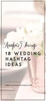 wedding quotes hashtags best 25 hashtag ideas on dog hashtags