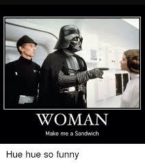 Make Me A Sandwich Meme - 25 best memes about woman make me a sandwich woman make me a