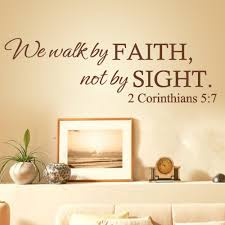 amazon com we walk by faith not by sight 2 corinthians 5 7 amazon com we walk by faith not by sight 2 corinthians 5 7 wall quote christ bible decal art sticker home decor black small home kitchen