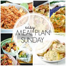 New Dinner Recipe Ideas Easy Meal Plan Sunday Week 63 Love Bakes Good Cakes