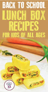 back to lunch box recipes for kids of all ages