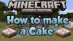 minecraft pocket edition how to make a cake youtube