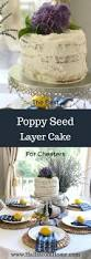 the best poppy seed layer cake for cheaters hallstrom home