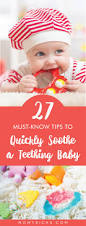 My Baby Is Chewing On His Crib by 27 Must Know Tips To Quickly Soothe A Teething Baby
