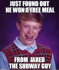 Jared Meme - bad luck brian meme imgflip