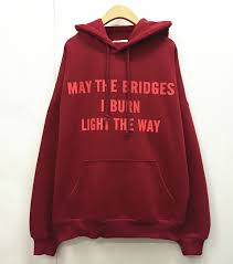 may the bridges i burn light the way vetements vetements hoodie sweatshirts red may the bridges i burn light the