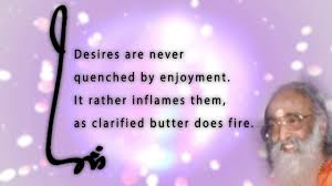 education quote fire desires not quenched swami chinmayananda short message quote